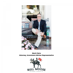 LIVE INTERVIEW: Mark Clair, Attorney, Investment Adviser Rep. – Bull Moose Retirement